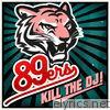 Kill the DJ! - EP