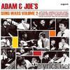 Adam and Joe's Song Wars, Vol. 2