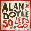 So Let's Go (Deluxe Edition)