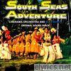 South Sea Adventure (Original Soundtrack) [feat. Cinerama Orchestra]