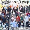 People Aren't Poets