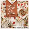 Your Love Is King - Single