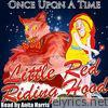 Once Upon a Time: Little Red Riding Hood - EP
