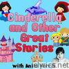 Cinderella and Other Great Stories