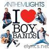 I (Heart) Boy Bands - EP