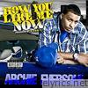 How You Like Me Now - Single