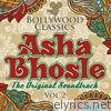 Bollywood Classics - Asha Bhosle, Vol. 2 (The Original Soundtrack)