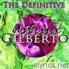 The Definitive Astrud Gilberto