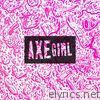 Axe Girl