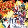 Critical Scream