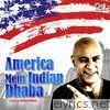 America Mein Indian Dhaba