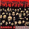 Banda Bassotti - Figli della stessa rabbia