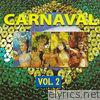 Carnaval, Vol. 2