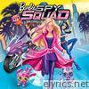 Barbie Spy Squad (Original Motion Picture Soundtrack) - EP