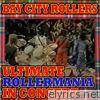 Ultimate Rollermania in Concert (Live)