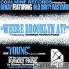 Where Brooklyn At? (Digi 12