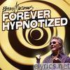 Forever Hypnotized - Single