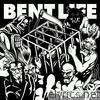 Bent Life - EP
