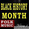 Black History Month (Folk Music), Vol. 1 - EP