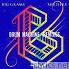 Drum Machine (feat. Skrillex) [Remixes] - EP