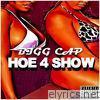 Hoe 4 Show - Single