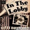 Billy Bratcher - In the Lobby