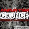 Aneurysm Grunge