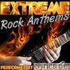 Extreme Rock Anthems