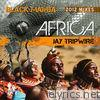 Africa 2012 PT1 Jay Tripwire Mixes - EP