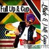 Full up a Cup (feat. Natti Gagon) - Single