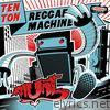 Ten Ton Reggaemachine