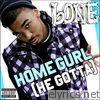 Bone - Homegurl (He Gotta) - Single