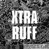 XTRA RUFF - EP