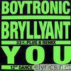 Bryllyant / You - Single