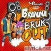 Bruk Out - Single