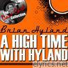 A High Time With Hyland - The Dave Cash Collection