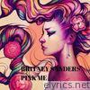 Britney Sanders - Pink Me