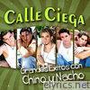Grandes Éxitos Con Chino y Nacho (feat. Chino y Nacho)