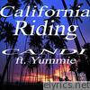Califormia Riding (feat. Yummie) - Single