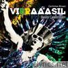 Carlinhos Brown - Vibraaasil Beats Celebration