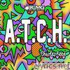 A.T.C.H - Single