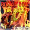 Rock'n'roll on Fire