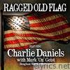 Ragged Old Flag (feat. Mark