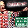 Gracias Chavela!! (La Gran Dama de México) - Rancheras para el Recuerdo - EP
