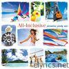 All Inclusive: Paradise Party Mix