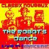 Robot's Dance 'Live' (Live)