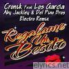 Regálame un Besito (Aby Jackley & Del Pino Bros Electro Remix) [feat. Los Garcia] - Single