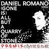 (Gone Is) But a Quarry of Stone [Premix] - Single