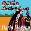 Dario Moreno - Adios Muchachos