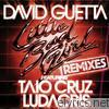 David Guetta - Little Bad Girl (feat. Taio Cruz & Ludacris) [Remixes] - EP